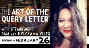 The Art of the Query Letter with Pam van Hylckama Vlieg