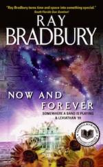 'Now and Forever' by Ray Bradbury