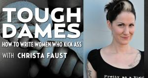 Tough Dames with Christa Faust