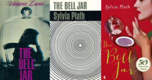 The Bell Jar by Sylvia Plath 50th Ann