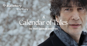 &#039;Calendar of Tales&#039; - Neil Gaiman, Blackberry