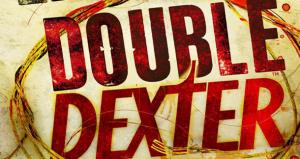&#039;Double Dexter&#039; by Jeff Lindsay
