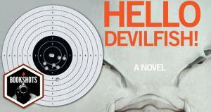 Hello Devilfish