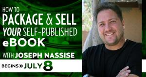 How To Format, Package &amp;amp; Self-Publish Your eBook with Joseph Nassise