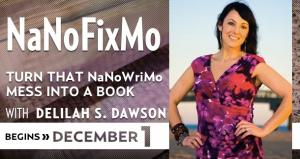 NaNoFixMo with Delilah S. Dawson
