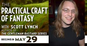 The Practical Craft of Fantasy with Scott Lynch