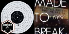 Bookshots: 'Made to Break' by D. Foy