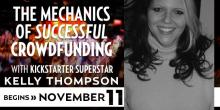 The Mechanics of Successful Crowdfunding with Kelly Thompson