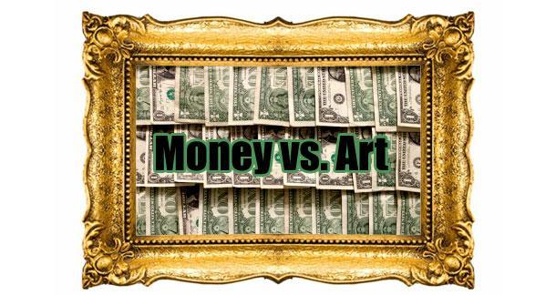 Money vs. Art