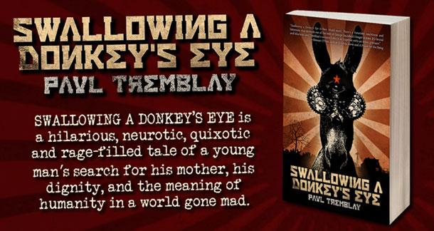 'Swallowing A Donkey's Eye' by Paul Tremblay