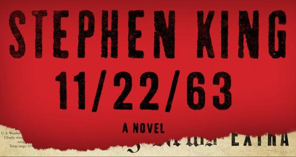 &#039;11/22/63&#039; by Stephen King 