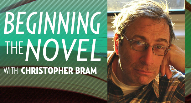 Beginning the Novel with Christopher Bram