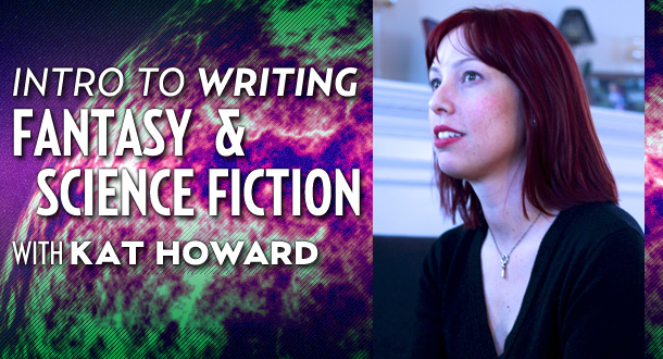 Intro to Writing Fantasy &amp;amp; Science Fiction