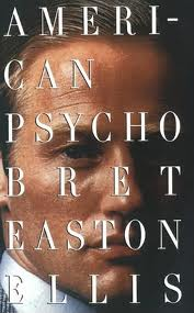'American Psycho' by Bret Easton Ellis