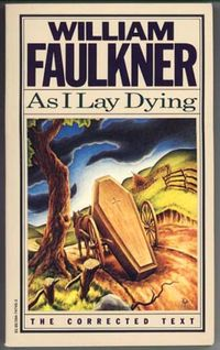 'As I Lay Dying' by William Faulkner