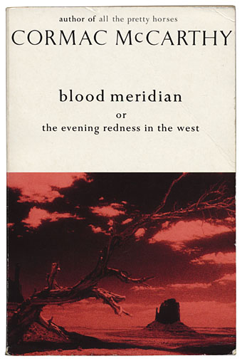 'Blood Meridian' by Cormac McCarthy