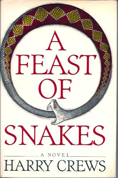 'A Feast of Snakes' by Harry Crews