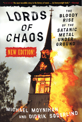 'Lords of Chaos'