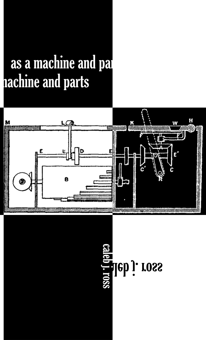 As A Machine in Parts' by Caleb Ross