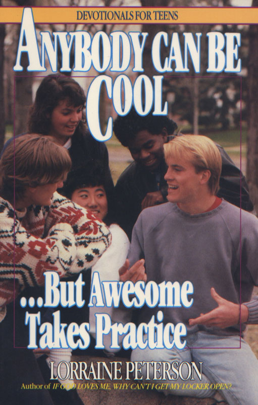 """Anybody Can Be Cool... But Awesome Takes Practice"""