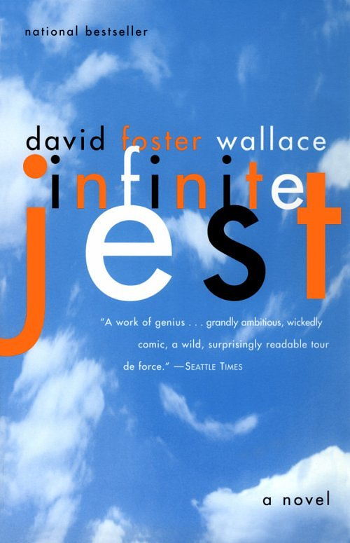 'Infinite Jest' by David Foster Wallace