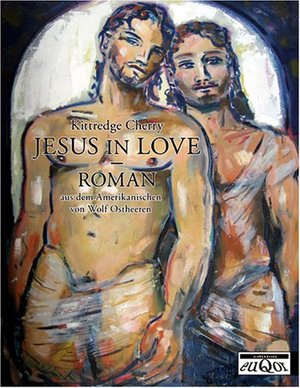"""Jesus In Love"" by Kittredge Cherry"