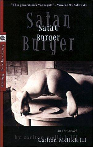 """Satan Burger"" by Carlton Mellick III"