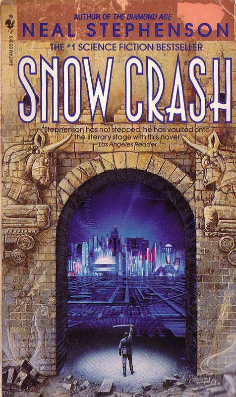 'Snow Crash' by Neil Stephenson