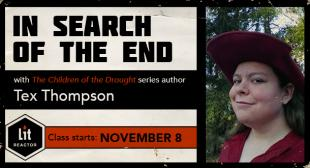 "In Search of ""The End"" with Tex Thompson"