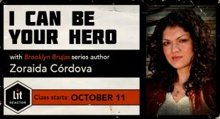 I Can Be Your Hero with Zoraida Cordova