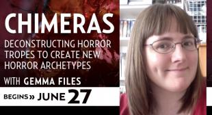 Chimeras with Gemma Files