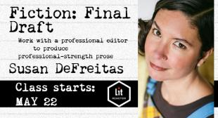 Fiction: Final Draft with Susan DeFreitas