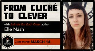 From Cliche to Clever with Elle Nash