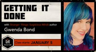 Getting It Done with Gwenda Bond