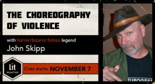 The Choreography of Violence with John Skipp