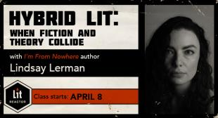 Exploring Hybrid Lit with Lindsay Lerman