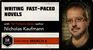 Writing Fast-Paced Novels with Nicholas Kaufmann