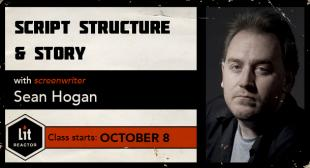 Script Structure and Story with Sean Hogan