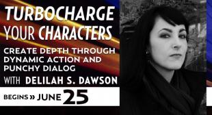 Turbocharge Your Characters with Delilah S. Dawson