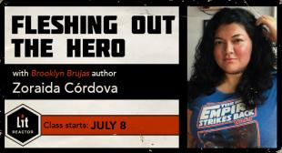 Fleshing Out the Hero with Zoraida Córdova