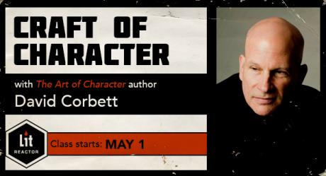 The Craft of Character with David Corbett
