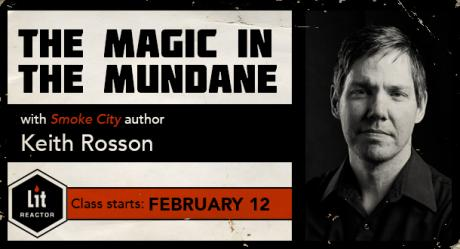 The Magic in the Mundane with Keith Rosson