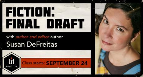 Fiction: Final Draft with Susan DeFreitas