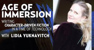 Age of Immersion with Lidia Yuknavitch