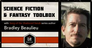 Science Fiction & Fantasy Toolbox with Bradley Beaulieu