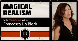 Magical Realism with Francesca Lia Block