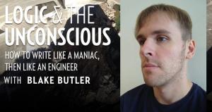 Logic and the Unconscious: How to Write Like a Maniac, Then Like an Engineer