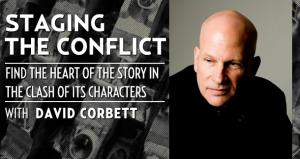 Staging the Conflict with David Corbett