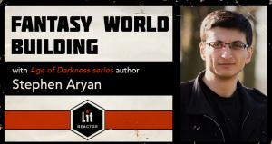 Fantasy World Building with Stephen Aryan