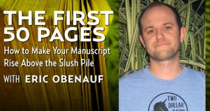 The First 50 Pages with Eric Obenauf